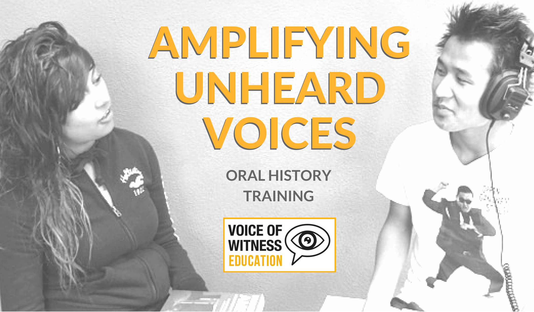 Register Today: Amplifying Unheard Voices Summer Oral History Training