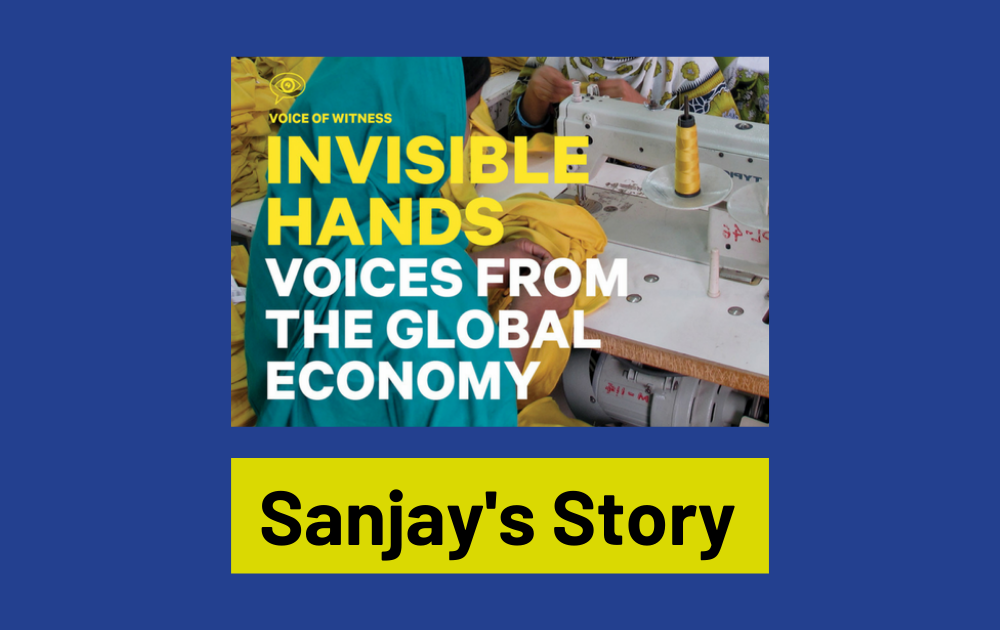 Invisible Hands –Sanjay's Story