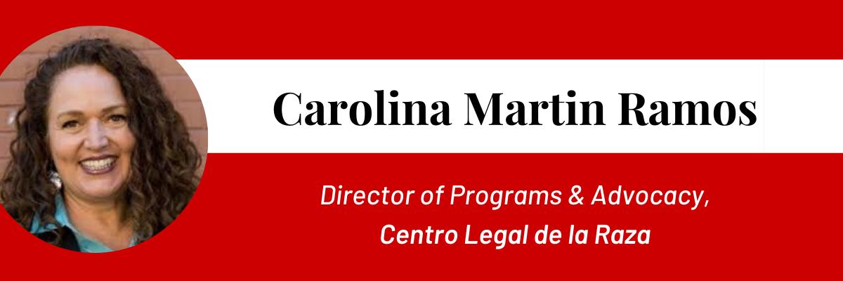 Interview with Carolina Martin Ramos, Centro Legal de la Raza